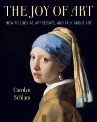 The Joy Of Art - Carolyn Schlam (Hardcover) - Cover