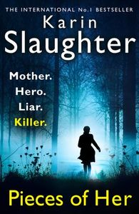 Pieces of Her - Karin Slaughter (Paperback)
