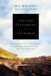 The New Testament in Its World - N. T. Wright (Hardcover)