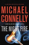 The Night Fire - Michael Connelly (Hardcover)