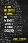 The Man Who Solved The Market - Gregory Zuckerman (Hardcover)