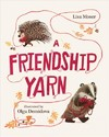 A Friendship Yarn - Lisa Moser (Hardcover)