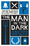 The Man In The Dark - Jonathan Whitelaw (Paperback)