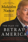 The Plot to Betray America - Malcolm Nance (Hardcover)