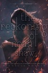 The Reckoning Of Noah Shaw - Michelle Hodkin (Paperback)