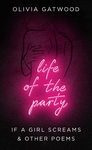 Life Of The Party - Olivia Gatwood (Paperback)