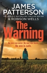 The Warning - James Patterson (Paperback)