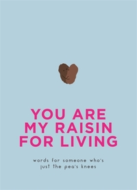 You Are My Raisin For Living (Hardcover) - Cover