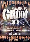 Various Artists - Afrikaans Is Groot 2018 (DVD)