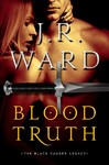 Blood Truth - J. R. Ward (Hardcover)