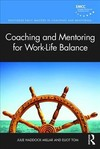 Coaching And Mentoring For Work-Life Balance - Julie Haddock-Millar (Paperback)