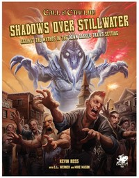 Call of Cthulhu RPG - Shadows Over Stillwater (Role Playing Game) - Cover