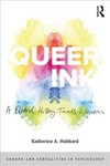 Queer Ink: a Blotted History Towards Liberation - Katherine Hubbard (Paperback)