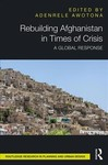 Rebuilding Afghanistan In Times of Crisis (Hardcover)