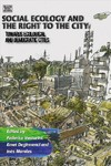 The Social Ecology and the Right to the City - Federico Venturini (Hardcover)