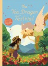 The Tea Dragon Festival - Katie O'Neill (Hardcover)