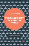 The Smart City in a Digital World - Vincent Mosco (Paperback)