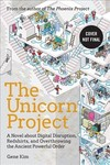 The Unicorn Project - Gene Kim (Hardcover)