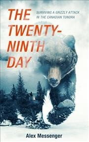 The Twenty-Ninth Day - Alex Messenger (Hardcover) - Cover