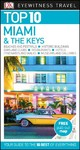 Dk Eyewitness Top 10 Miami and the Keys - DK Travel (Paperback)