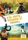 Co-Ops, Teams & Mmos - Kirsty Holmes (Hardcover)