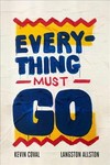 Everything Must Go - Kevin Coval (Paperback)