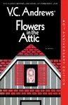Flowers In The Attic - V. C. Andrews (Paperback)