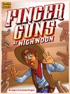 Finger Guns at High Noon (Party Game)