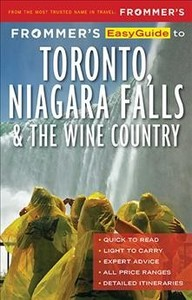 Frommer's Easyguide to Toronto, Niagara and the Wine Country - Frommers (Paperback) - Cover