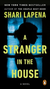 A Stranger in the House - Shari Lapena (Paperback) - Cover