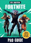 100% Unofficial Fortnite Pro Guide - Becker&mayer! (Hardcover)
