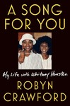 A Song For You - Robyn Crawford (Hardcover)