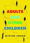 Adults and Other Children - Miriam Cohen (Paperback)