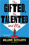 The Gifted, The Talented And Me - William Sutcliffe (Paperback)