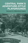 Central Park's Adventure-style Playgrounds - M. Paul Friedberg (Paperback)