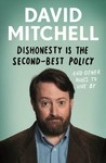 Dishonesty Is The Second-Best Policy - David Mitchell (Paperback)
