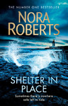 Shelter In Place - Nora Roberts (Paperback)