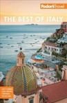 The Best Of Italy - Fodor's Travel Guides (Paperback)