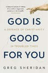 God Is Good for You - Greg Sheridan (Paperback)