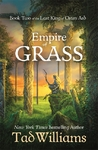 Empire of Grass - Tad Williams (Trade Paperback)