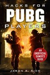 Hacks for Pubg Players - Jason R. Rich (Hardcover)