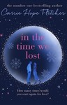 In the Time We Lost - Carrie Hope Fletcher (Hardcover)