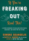 If You're Freaking Out, Read This - Faith G. Harper (Paperback)