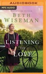 Listening to Love - Beth Wiseman (CD/Spoken Word)
