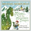 Mimi and the Mountain Dragon - Michael Morpurgo (Paperback)