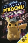 Detective Pikachu: Story of the Movie - Pokemon (Paperback)