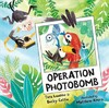 Operation Photobomb - Becky Cattie (Hardcover)