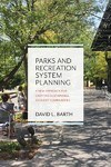 Parks And Recreation System Planning - David Barth (Paperback)