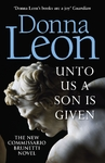 Unto Us a Son Is Given - Donna Leon (Paperback)