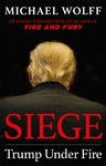 Siege: Trump Under Fire - Michael Wolff (Trade Paperback)